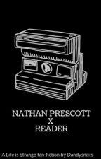 Nathan Prescott X Reader by dandysnails