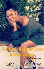 The Untelling of Love & Happiness by Italy2thaus