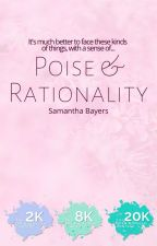 Poise and Rationality by SamanthaBayers