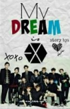 My Dream is EXO by CHANYEOLbebe