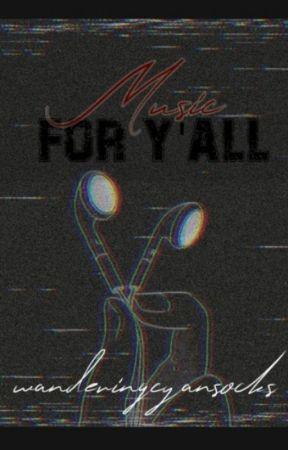 Music for Y'all by wanderingcyansocks
