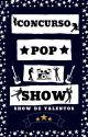 Concurso Pop Show by ShowDeTalentos