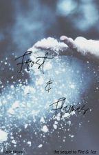 Frost & Flames | Soulmate AU | by callistanova