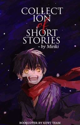 Đọc truyện [JSH] Collection Of Short Stories