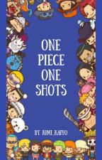 One Piece One Shots- REQUESTS OPEN by Kimi_Kaiyo