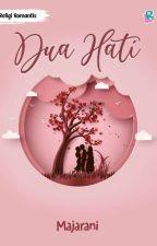 DUA HATI (PO) by Majarani_