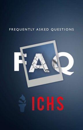 ICHS FAQ by ICHS-OFFICIAL