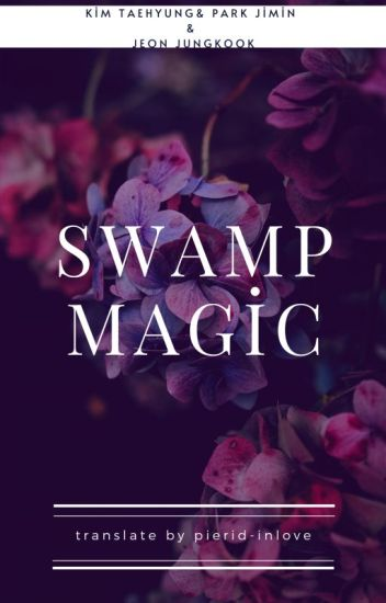 swamp magic│vminkook
