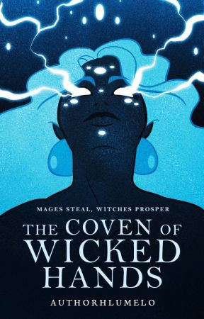 The Coven of Wicked Hands || ONC 2020 by authorhlumelo