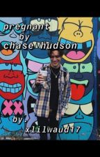 pregnant by chase hudson by xlilwaud17