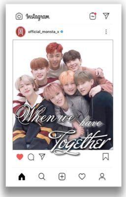[MONSTA X Instagram] When we have together