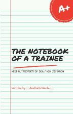 The Notebook of a Trainee by AestheticWeabu