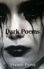 Poems written by me by -the-maggot-