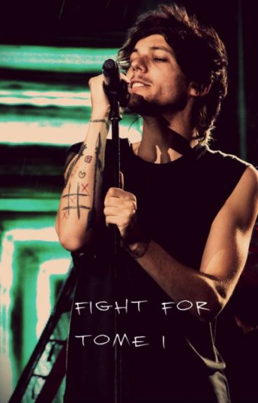 Fight for. Tome I