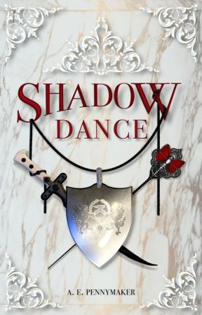 Shadow Dance: Book 2 of the Shadows Rising Trilogy by AEPennymaker