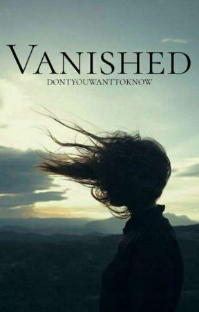 Vanished [ONC 2020] by DontYouWantToKnow