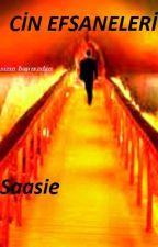 CİN EFSANELERİ by Saasie