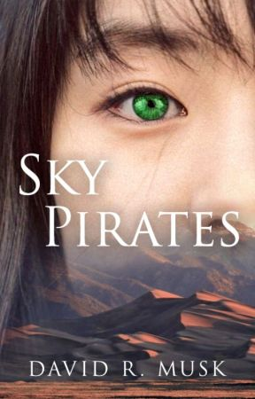 Sky Pirates (Aeonica #2.5) by DavidMusk