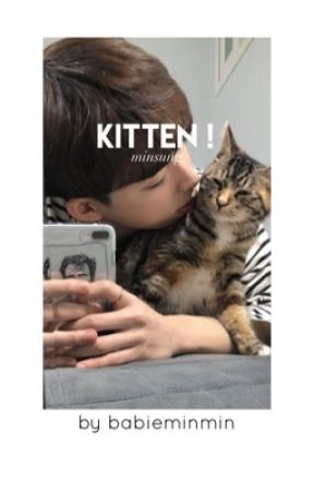 kitten ! by adoreminmin