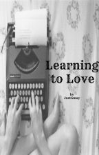 Learning to Love by JustAmay