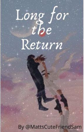 Long for the Return (Reylo FanFic) by MattsCuteFriendSam