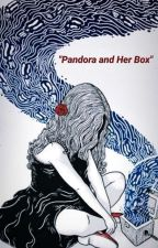 Pandora and Her Box by LaunaNunns