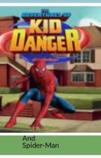 Spider-Man and Kid Danger   by MJisawesome24838