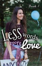 Less Words More Love  (A Lauren Cimorelli love story) Book 1 by CimorelliLaw