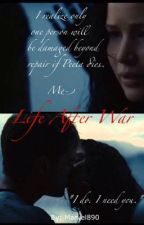 Life After War (A Hunger Games Fanfiction) by Marvel890