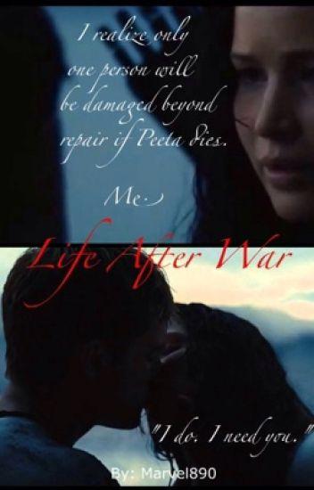Life After War (A Hunger Games Fanfiction)
