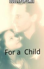 For a Child by Mae_the_force