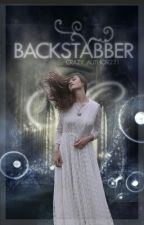 Backstabber [#Wattys2015] by Crazy_author231