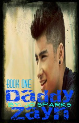 Daddy Zayn {Zayn Malik fan-fiction}