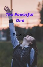 The Powerful One by magicals246