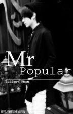 Mr.Popular by BamItzTiffany