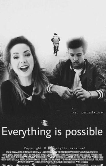 Todo es posible - Cameron Dallas y Tu