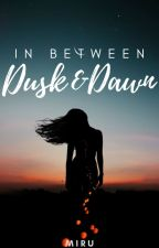In Between Dusk and Dawn by ohmico