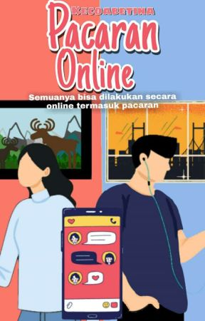Pacaran Online  by kecoabetina