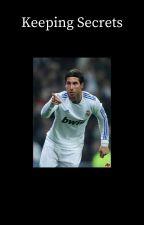 Keeping Secrets [Sergio Ramos] by Jayme112234