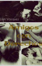 Amigos con Derechos by LianVazquez