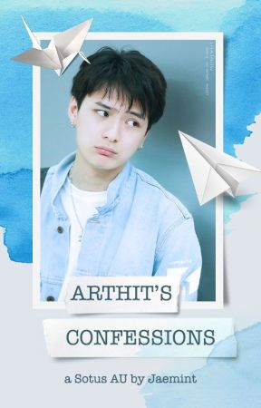 Arthit's Confessions ✓ by _____jaemint