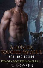 A Hunter Touched My Soul by ebowser
