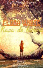 Elora White - Raza de lumină by Lidia_Horghidan