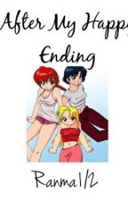 After My Happy Ending: Ranma1/2 by kagome_and_akane