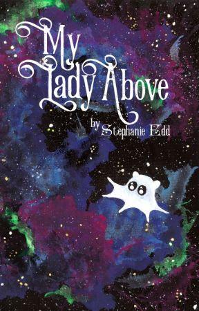 My Lady Above by StephanieEdd