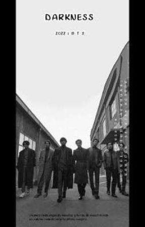 Darkness |#1 BTS by veronikvargas