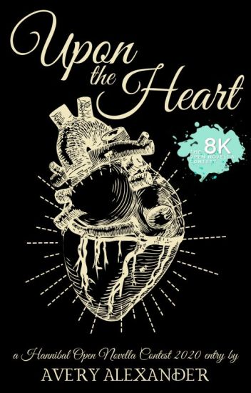 Upon the Heart (A Hannibal Fanfiction)