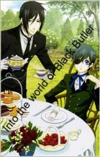 Into the world of Black Butler by fanficnerdx