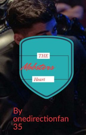 the Mobsters Heart by onedirectionfan35