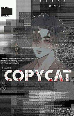 Đọc truyện copycat . jjk